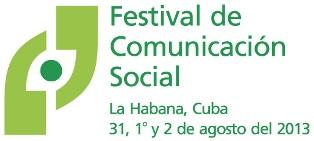 A las puertas, primer Festival Internacional de Comunicación Social